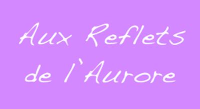 Aux reflets de l'Aurore
